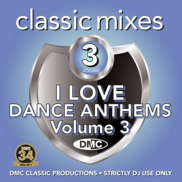 Classic Mixes - I Love Dance Anthems Vol 3 Megamixes & Remixes DJ CD