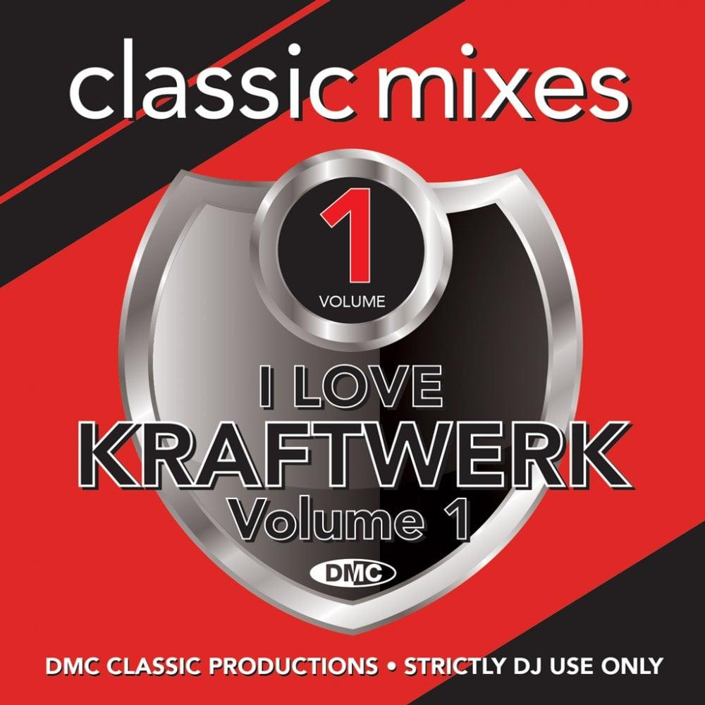 DMC - Classic Mixes I Love Kraftwerk Vol. 1
