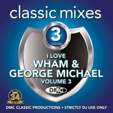 Wham & George Michael Vol 3 Megamixes & 2 Trackers Mixes Remixes DJ CD