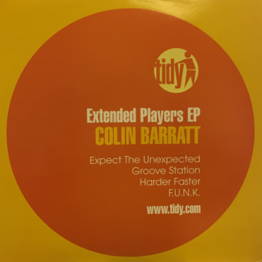 Tidy Colin Barratt - Extended Players EP Vinyl Record Expect The Upexpected
